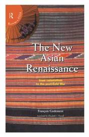 The New Asian Renaissance by Francois Godement image