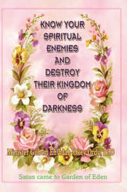 Know Your Spiritual Enemies and Destroy Their Kingdom of Darkness by Gilbert, Enyidah-Okey Ordu image