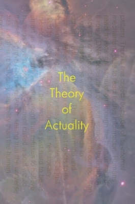 The Theory of Actuality by Nishaun Smith