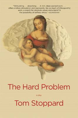The Hard Problem by Tom Stoppard
