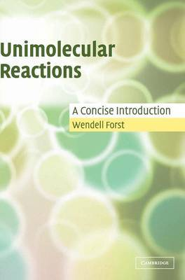 Unimolecular Reactions by Wendell Forst