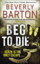 Beg to Die by Beverly Barton image