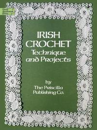 Irish Crochet by Priscilla Publishing Company image