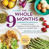 The Whole 9 Months by Jennifer Lang