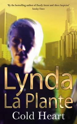 Cold Heart by Lynda La Plante