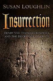 Insurrection by Susan Loughlin