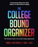 The College Bound Organizer by Anna Costaras