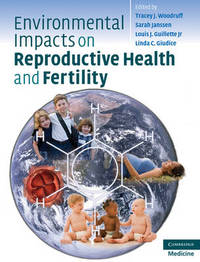 Environmental Impacts on Reproductive Health and Fertility image