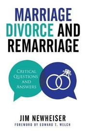 Marriage, Divorce, and Remarriage by Jim Newheiser image