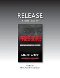 Release by Wade Malik