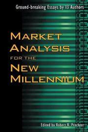 Market Analysis for the New Millennium by Robert R Prechter