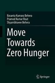Move Towards Zero Hunger by Basanta Kumara Behera