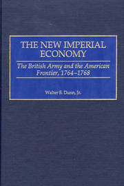 The New Imperial Economy by Walter S. Dunn