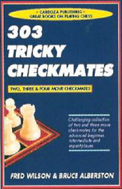 303 Tricky Checkmates by Fred Wilson image
