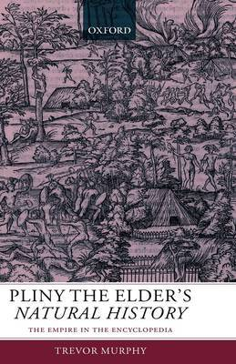 Pliny the Elder's Natural History by Trevor Murphy image