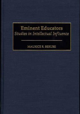 Eminent Educators by Maurice R Berube image