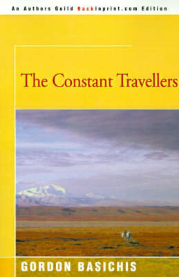 The Constant Travellers by Gordon Basichis