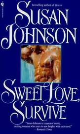 Sweet Love Survive by Susan Johnson image
