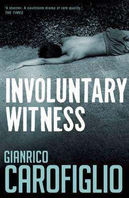 Involuntary Witness by Gianrico Carofiglio image