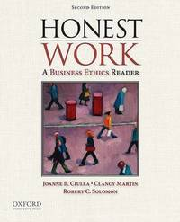Honest Work: A Business Ethics Reader by Coston Family Chair in Leadership and Ethics Jepson School of Leadership Joanne B Ciulla (The Jepson Schol of Leadership Studies, University of Richmo image