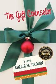 The Gift Counselor by Sheila M Cronin