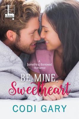 Be Mine, Sweetheart by Codi Gary image