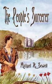 The People's Sorcerer by Michael A. Sewell image