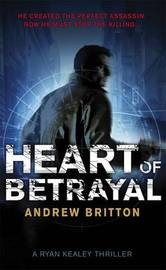 Heart of Betrayal by Andrew Britton image