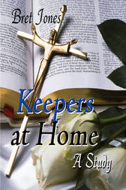 Keepers at Home: A Study by Bret Jones image