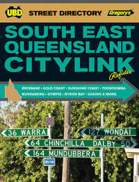 South East Queensland Citylink Street Directory 7th ed by UBD / Gregory's