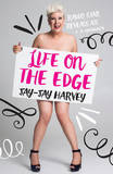 Life on the Edge by Jay-Jay Harvey