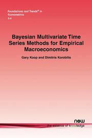 Bayesian Multivariate Time Series Methods for Empirical Macroeconomics by Gary Koop