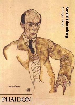 Arnold Schoenberg by Bojan Bujic