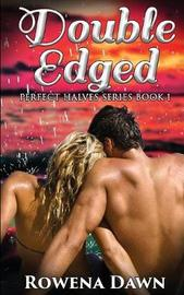 Double-Edged by Rowena Dawn image