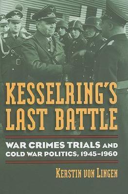 Kesselring's Last Battle by Kerstin Von Lingen image