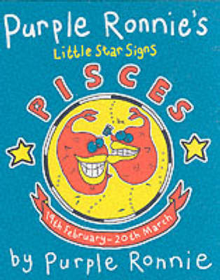 Purple Ronnie's Star Signs:Pisces by Purple Ronnie