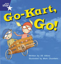 Star Phonics: Go-Kart, Go! (Phase 5) by Jill Atkins image