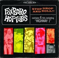 Stop Drop and Roll by Foxboro Hot Tubs image