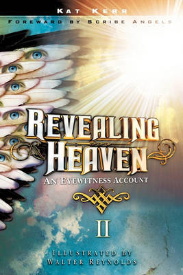Revealing Heaven II by Kat Kerr