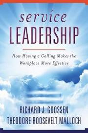 Service Leadership by Richard J. Goossen