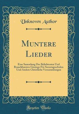 Muntere Lieder by Unknown Author