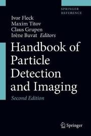 Handbook of Particle Detection and Imaging image