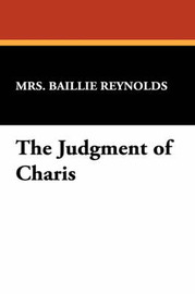 The Judgment of Charis by Mrs Baillie Reynolds image