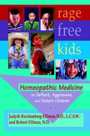 Rage-Free Kids by Judyth L. Reichenberg-Ullman