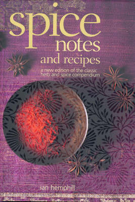 Spice Notes and Recipes by Ian Hemphill image