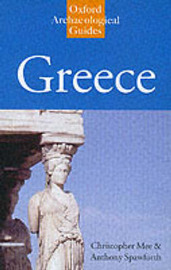 Greece: An Oxford Archaeological Guide by Christopher Mee
