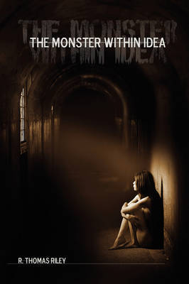 The Monster Within Idea by R. Thomas Riley image