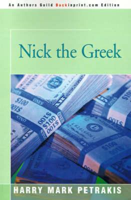 Nick the Greek by Harry Mark Petrakis