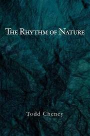 The Rhythm of Nature by Todd Cheney image