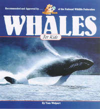 Whales for Kids by Tom Wolpert image